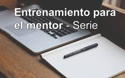 Cómo los mentores lo hacen   Entrenamiento para el mentor #2
