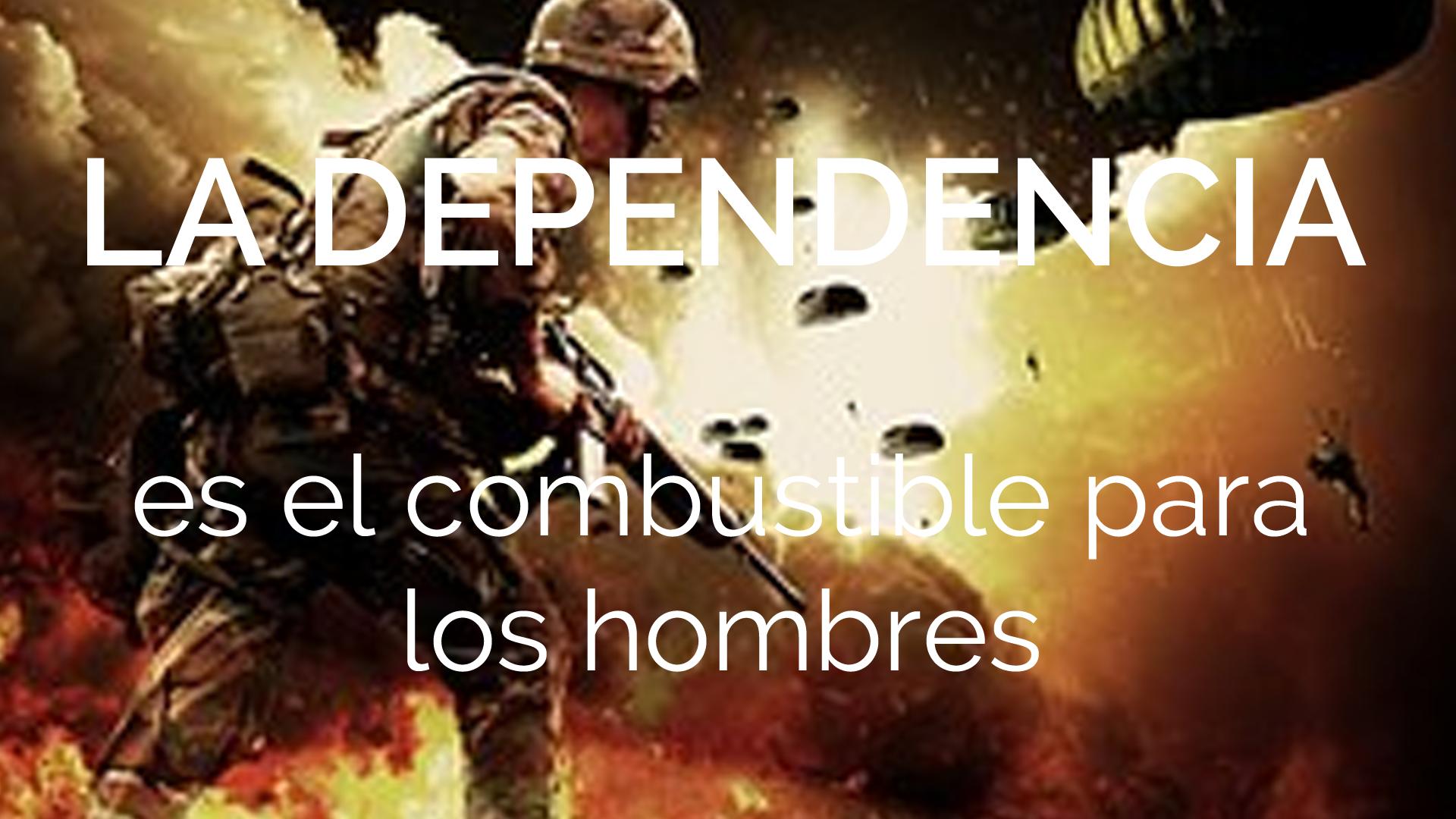 00-fi-la-dependencia-es-el-combustible-para-los-hombres