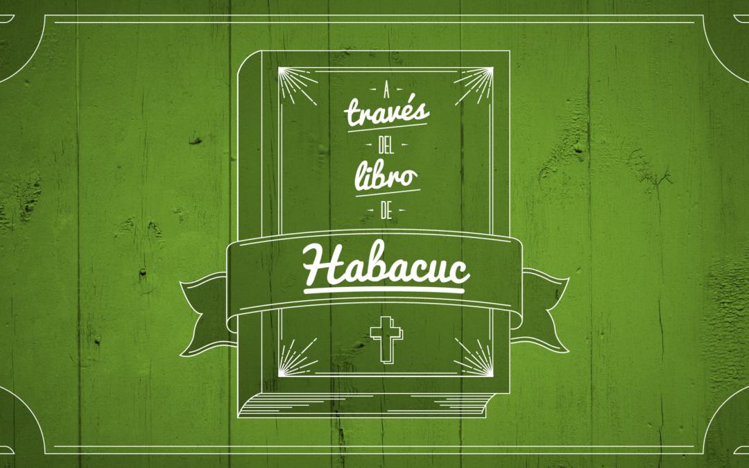 A través del libro de Habacuc (Serie)