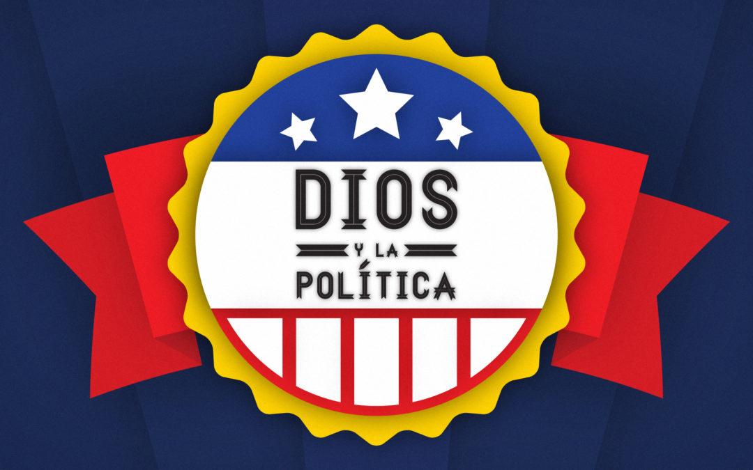Tu papel en la política   Dios y la Política