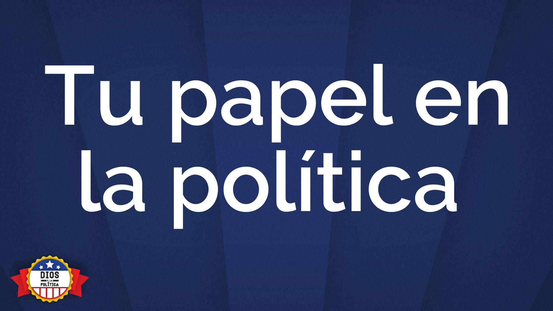 tu-papel-en-la-politica