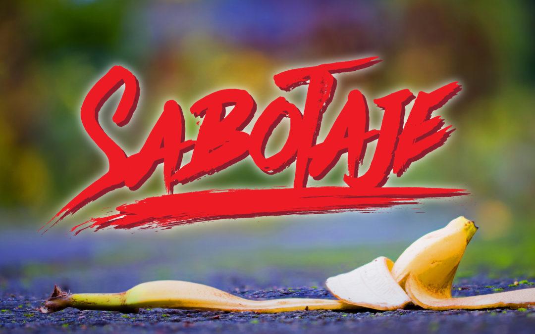 Mi peor enemigo – Sabotaje #3