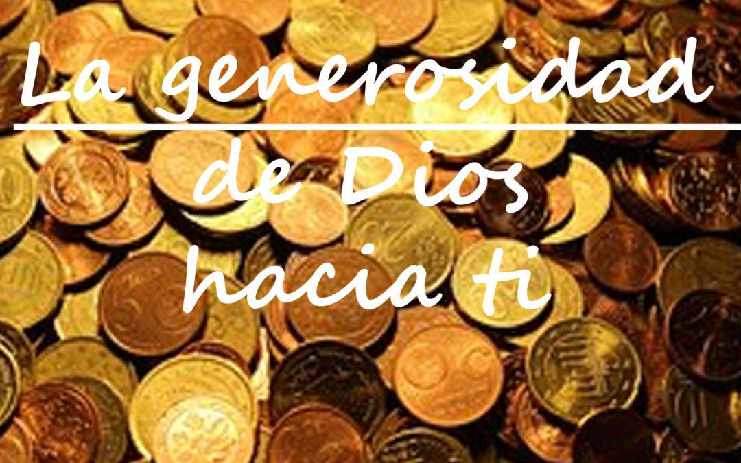 La generosidad de Dios hacia ti