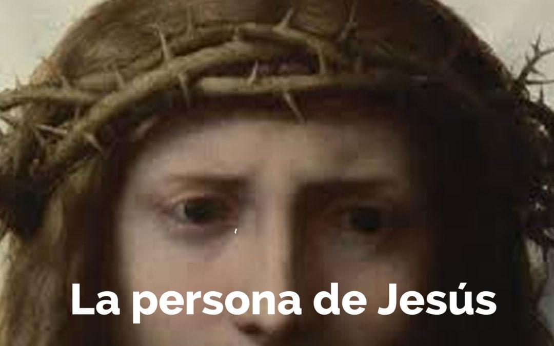 La persona de Jesús | Principios bíblicos para nuevos creyentes #6