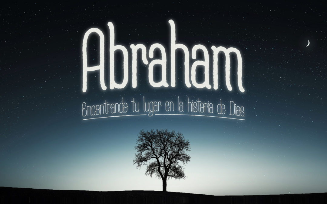 Tres son multitud | Abraham #4