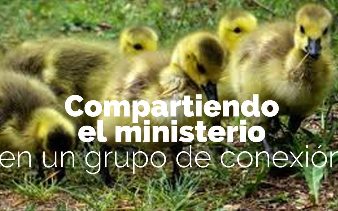 Compartiendo el ministerio en un grupo de conexión